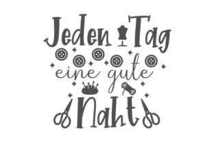 Jeden Tag Eine Gute Naht Germany Craft Cut File By Creative Fabrica Crafts