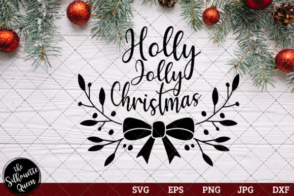 Download Free Holly Jolly Christmas Graphic By Thesilhouettequeenshop for Cricut Explore, Silhouette and other cutting machines.