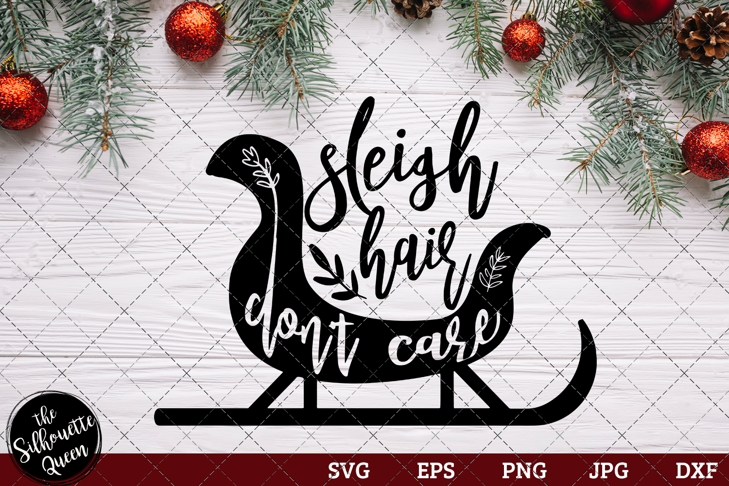 Download Free Sleigh Hair Don T Care Graphic By Thesilhouettequeenshop for Cricut Explore, Silhouette and other cutting machines.