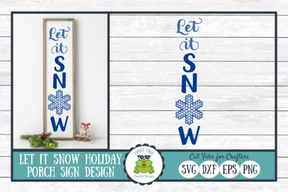 Let It Snow Porch Sign Design Graphic Crafts By funkyfrogcreativedesigns