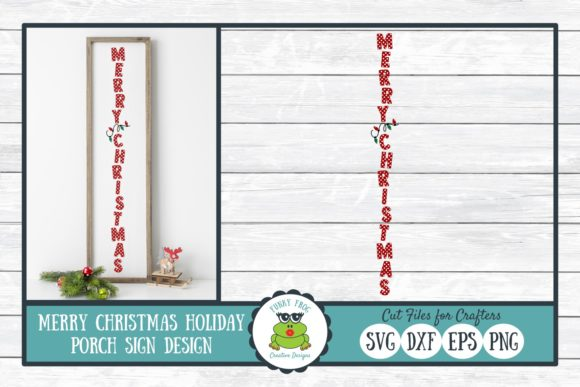 Merry Christmas Holiday Porch Sign Graphic Crafts By funkyfrogcreativedesigns