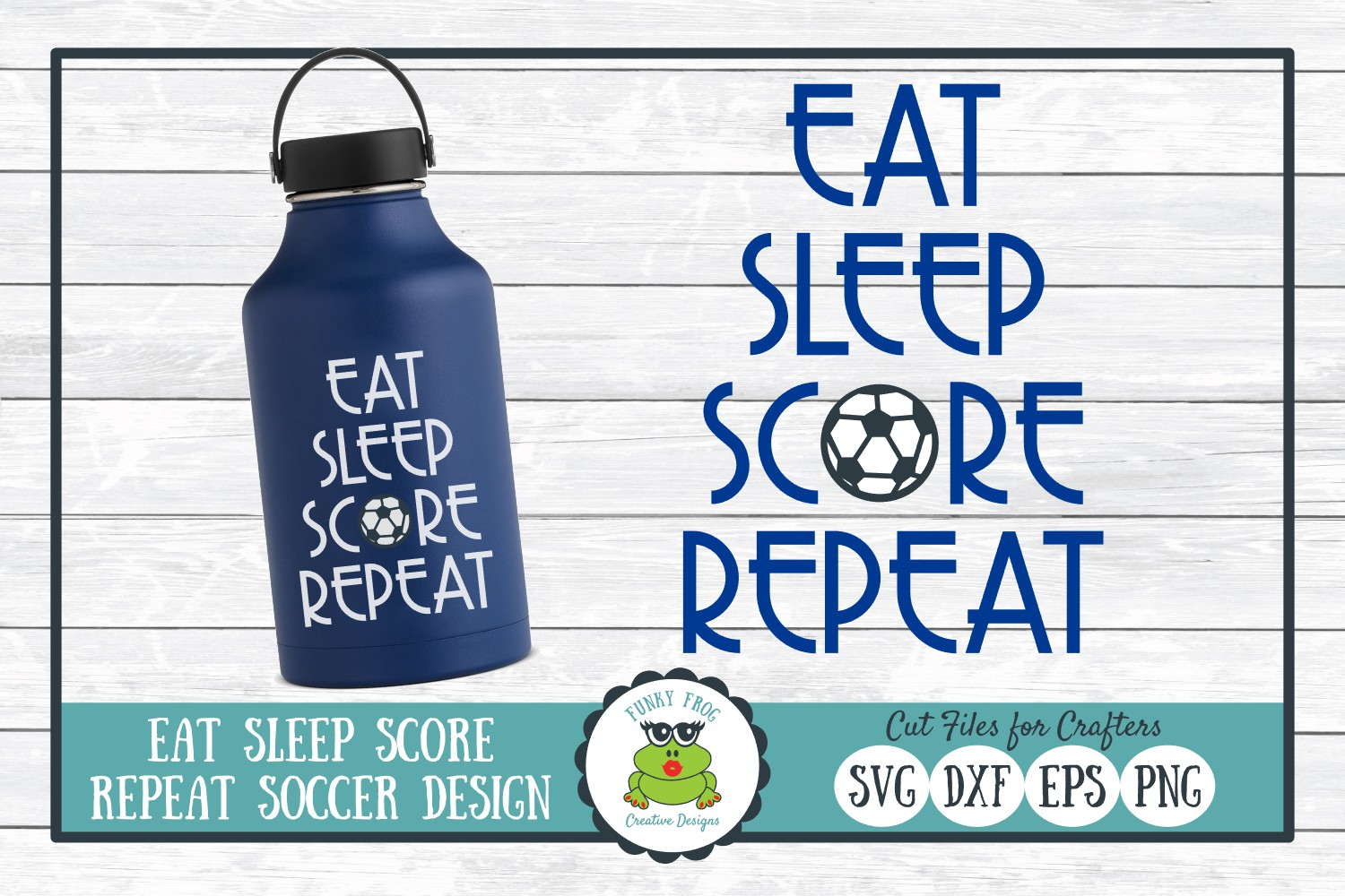 Download Free Eat Sleep Score Repeat Soccer Graphic By for Cricut Explore, Silhouette and other cutting machines.