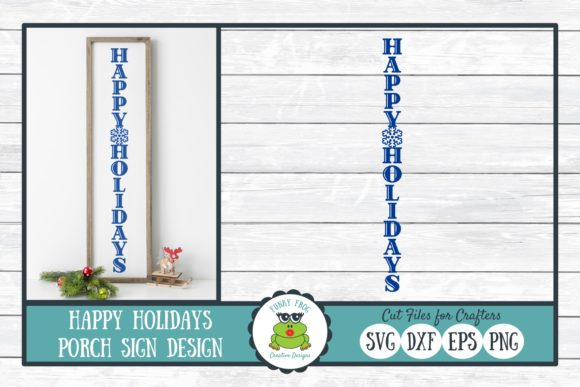 Happy Holidays Porch Sign Design Graphic Crafts By funkyfrogcreativedesigns