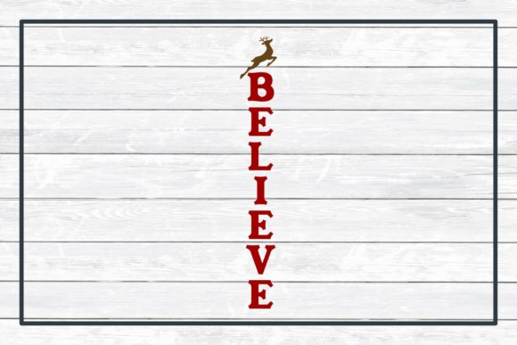 Believe Porch Sign Holiday Design Graphic Item