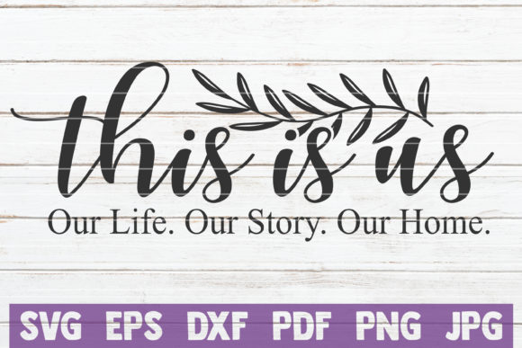 This is Us Graphic Crafts By MintyMarshmallows