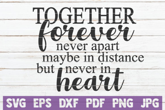 Together Forever Never Apart Graphic Graphic Templates By MintyMarshmallows