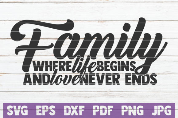 Family Where Life Begins Graphic Graphic Templates By MintyMarshmallows
