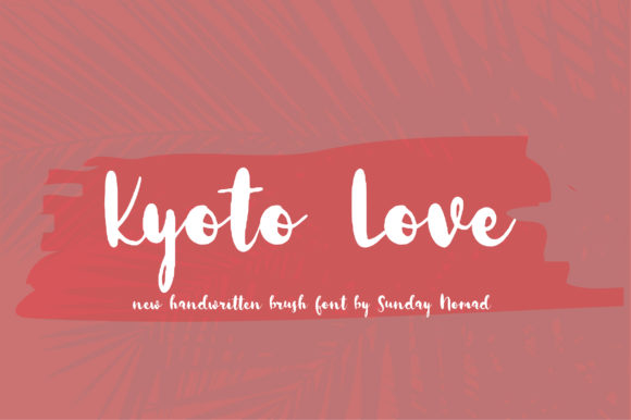 Print on Demand: Kyoto Love Script & Handwritten Font By sunday nomad