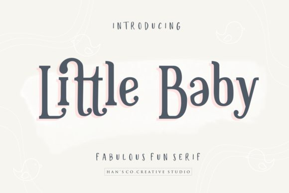 Print on Demand: Little Baby Serif Font By HansCo