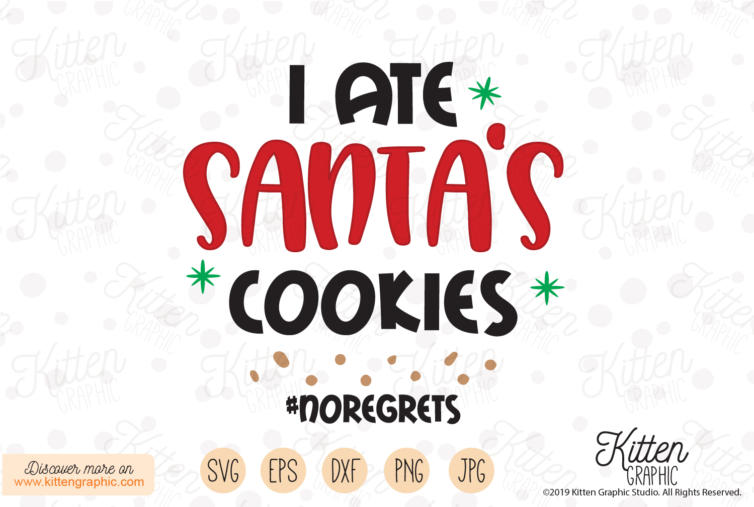 Download Free I Ate Santa S Cookies Graphic By Kittengraphicstudio Creative for Cricut Explore, Silhouette and other cutting machines.