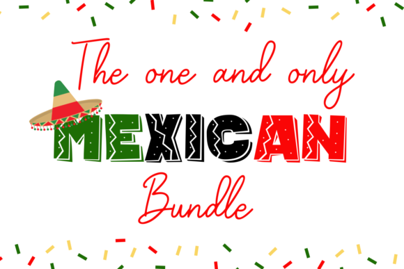 The Mexican Bundle