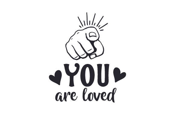 Download Free You Are Loved Svg Cut File By Creative Fabrica Crafts Creative for Cricut Explore, Silhouette and other cutting machines.