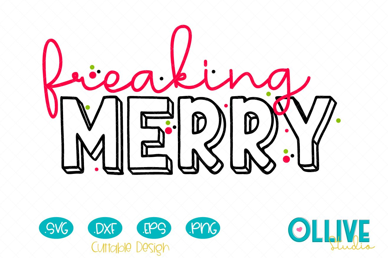 Download Free Freaking Merry Svg Graphic By Ollivestudio Creative Fabrica for Cricut Explore, Silhouette and other cutting machines.
