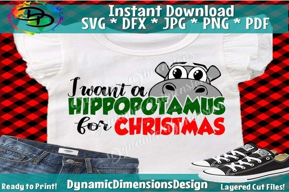 Print on Demand: I Want a Hippopotamus for Christmas Graphic Crafts By dynamicdimensions
