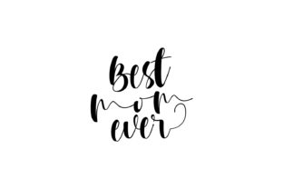Best Mom Ever Svg Eps Png Graphic By Ongy Creative Fabrica