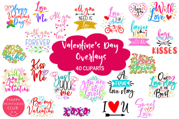 Cute Valentine's Day Overlays- Valentine Graphic Illustrations By Happy Printables Club