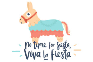 No Time for Siesta Mexico Craft Cut File By Creative Fabrica Crafts