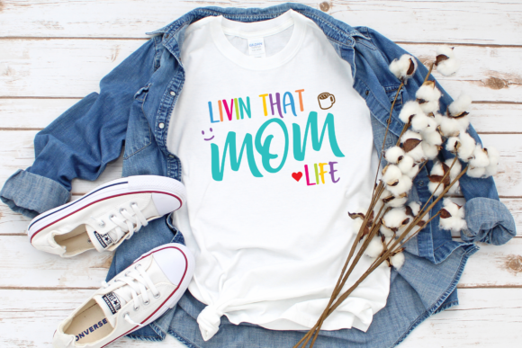 Download Livin That Mom Life