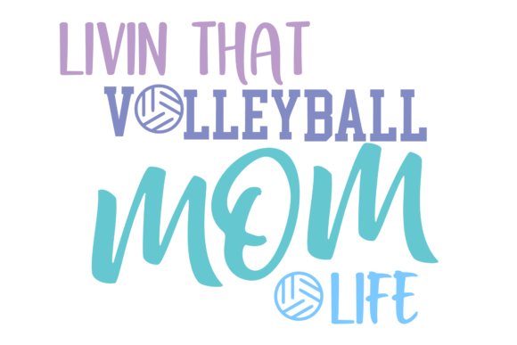 Print on Demand: Livin That Volleyball Mom Life Graphic Crafts By AM Digital Designs