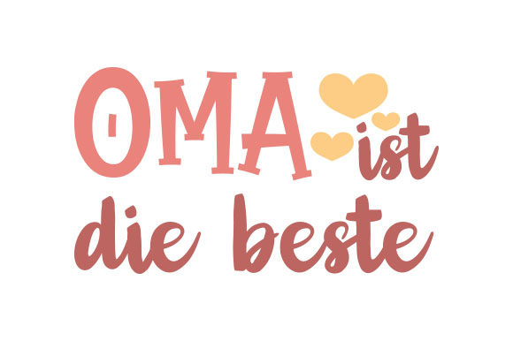 Oma Ist Die Beste Germany Craft Cut File By Creative Fabrica Crafts - Image 1