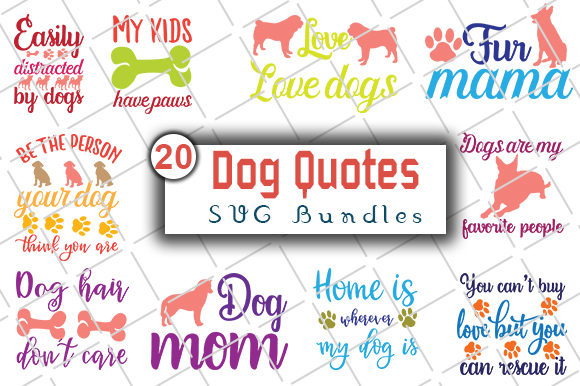 Download Free Dog Quotes Bundle Graphic By Creativeart Creative Fabrica for Cricut Explore, Silhouette and other cutting machines.