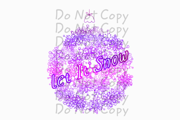 Let It Snow Ornament Sublimation Graphic Print Templates By rebecca19