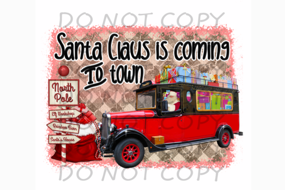 Santa Claus is Coming to Town Graphic Print Templates By rebecca19