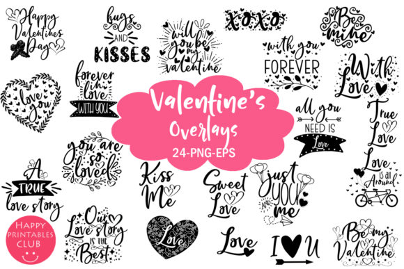 Download Free Valentine S Day Overlays Cute Valentine Graphic By Happy for Cricut Explore, Silhouette and other cutting machines.