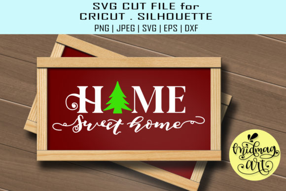 Home Sweet Home Sign Graphic Objects By MidmagArt