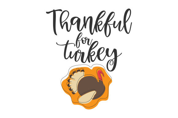 Thankful for Turkey Thanksgiving Craft Cut File By Creative Fabrica Crafts