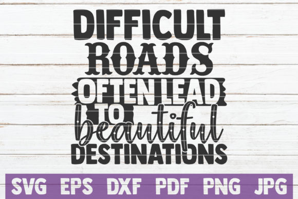 Download Free Difficult Roads Graphic By Mintymarshmallows Creative Fabrica for Cricut Explore, Silhouette and other cutting machines.