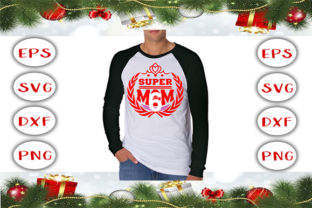 Download Free Super Mom T Shirt Design Graphic By Graphics Cafe Creative Fabrica for Cricut Explore, Silhouette and other cutting machines.