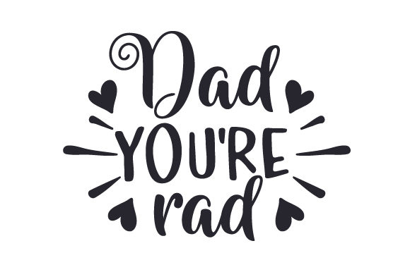 Download Free Dad You Re Rad Svg Cut File By Creative Fabrica Crafts Creative Fabrica for Cricut Explore, Silhouette and other cutting machines.