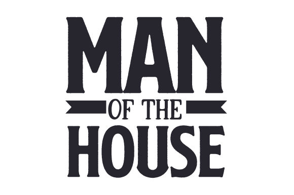 Download Free Man Of The House Svg Cut File By Creative Fabrica Crafts for Cricut Explore, Silhouette and other cutting machines.