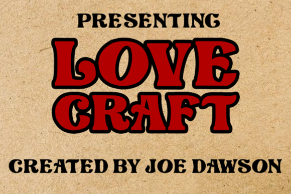 Print on Demand: Love Craft Display Font By Joe Dawson