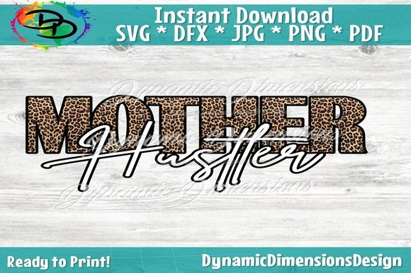 Print on Demand: Mother Hustler Graphic Crafts By dynamicdimensions - Image 3