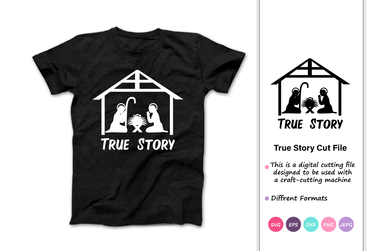 Download Free True Story Nativity Scene Graphic By Iprintasty Creative Fabrica for Cricut Explore, Silhouette and other cutting machines.