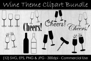 Wine & Champagne Glass Clip Art - Cheers Graphic Illustrations By GJSArt