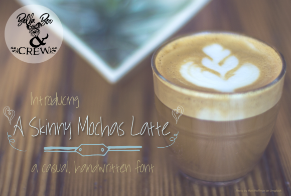 Print on Demand: A Skinny Mocha Latte Script & Handwritten Font By BellaBoo