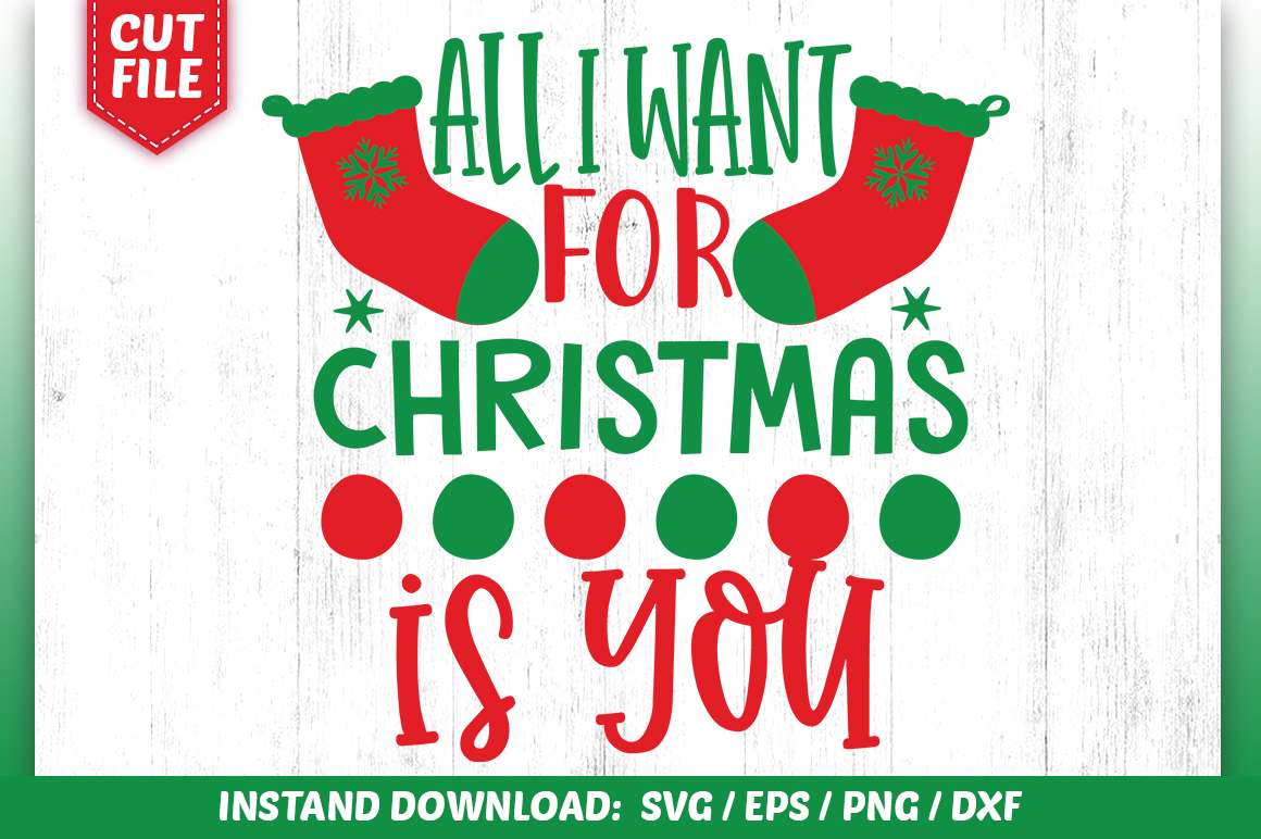 Download Free All I Want For Christmas Design Graphic By Subornastudio for Cricut Explore, Silhouette and other cutting machines.