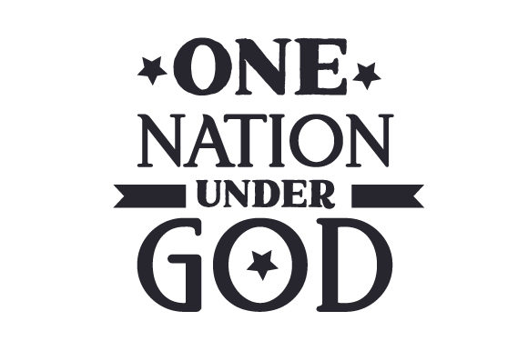 One Nation Under God Independence Day Craft Cut File By Creative Fabrica Crafts