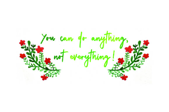 You Can Do Anything, Not Everything! - Watercolor Quotes Craft Cut File By Creative Fabrica Crafts