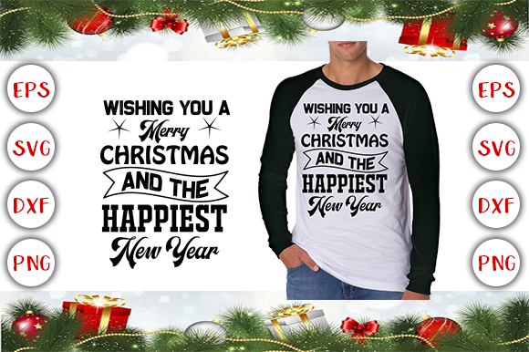 Download Free Wishing You A Merry Christmas And The Happiest New Year Graphic for Cricut Explore, Silhouette and other cutting machines.