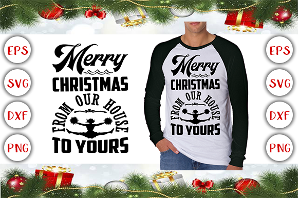 Merry Christmas from Our House to Yours Graphic Print Templates By Design Cafe