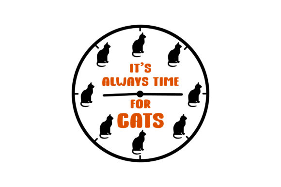 It's Always Time for Cats Cats Craft Cut File By Creative Fabrica Crafts - Image 1