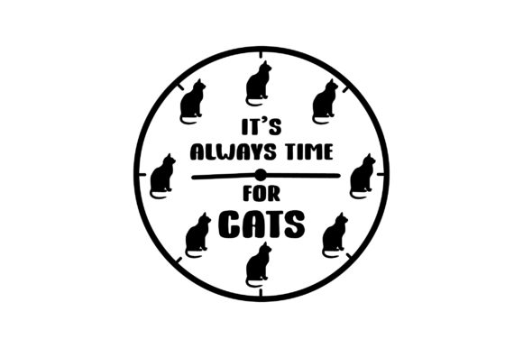It's Always Time for Cats Cats Craft Cut File By Creative Fabrica Crafts - Image 2