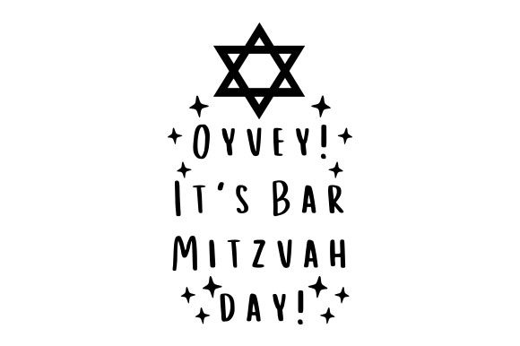 Oyvey! It's Bar Mitzvah Day! Religious Craft Cut File By Creative Fabrica Crafts