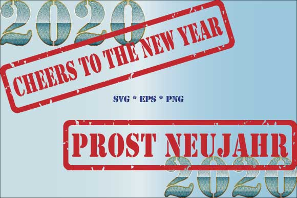 2020 Cheers To The New Year Prost Neujah Graphic By Graphicsfarm