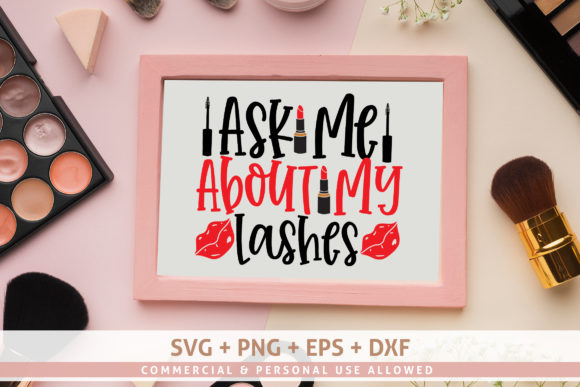 Print on Demand: Ask Me About My Lashes Graphic Crafts By SubornaStudio