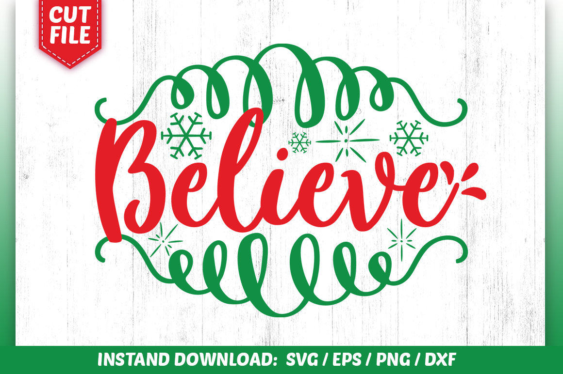 Download Free Believe Svg Design Graphic By Subornastudio Creative Fabrica for Cricut Explore, Silhouette and other cutting machines.